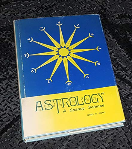 9780905841014: Astrology: A Cosmic Science