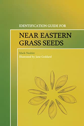 9780905853413: Identification Guide for Near Eastern Grass Seeds (UCL Institute of Archaeology Publications)