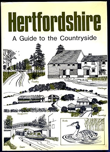 hertfordshire- a Guide to the Countryside.