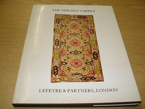 The Persian Carpet.: LEFEVRE, Jean and