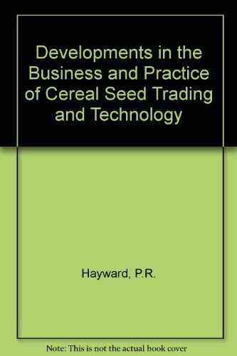 Developments in the Business and Practice of: Hayward, P.R. &