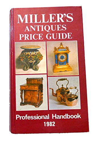 Miller's Antiques Price Guide 1982 (Volume III).: Miller,Martin and Judith.