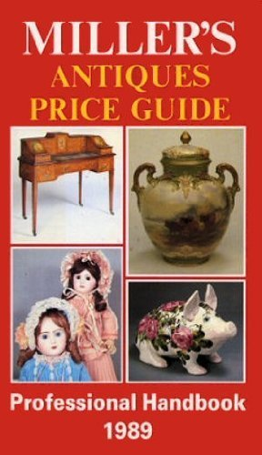 Miller's Antiques Price Guide 1989 (Volume X).: Miller,Martin and Judith.