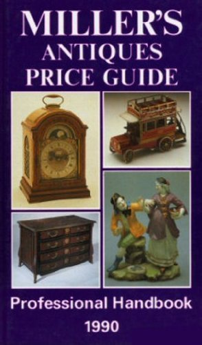 Miller's Antiques Price Guide 1990 (Volume XI)