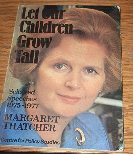 9780905880051: Let Our Children Grow Tall: Selected Speeches, 1975-77