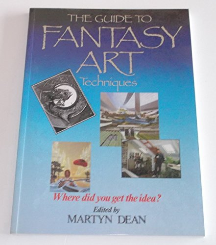 The Guide to Fantasy Art Techniques