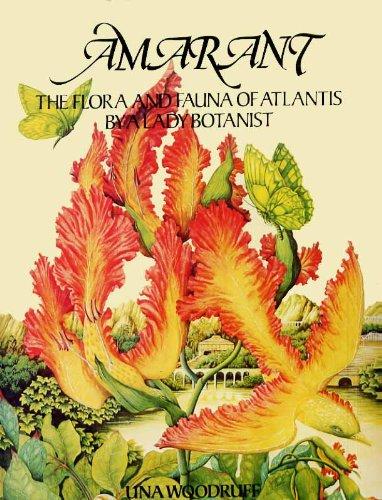9780905895574: Amarant: Flora and Fauna of Atlantis by a Lady Botanist