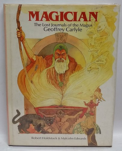 9780905895703: Magician: The Lost Journals of the Magus, Geoffrey Carlyle