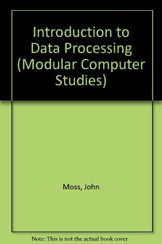 9780905897509: Introduction to Data Processing (Modular computer studies)