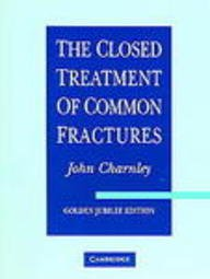 9780905899961: The Closed Treatment of Common Fractures