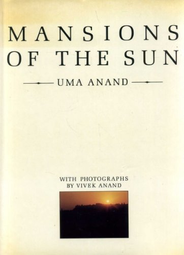 Mansions of the sun :; the Indian desert Thaa: Anand, Uma