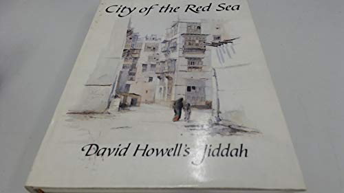 City of the Red Sea: David Howell's: David Howell