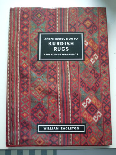 9780905906508: An Introduction to Kurdish Rugs and Other Weavings