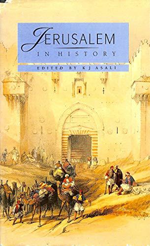 Jerusalem in History: K-amil Jam-il Asal-i