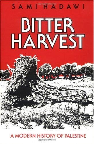 9780905906850: Bitter Harvest: Modern History of Palestine