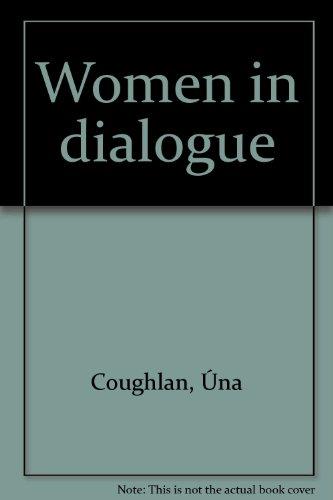 9780905911229: Women in dialogue