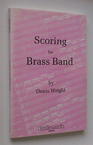 9780905925035: Scoring for Brass Band