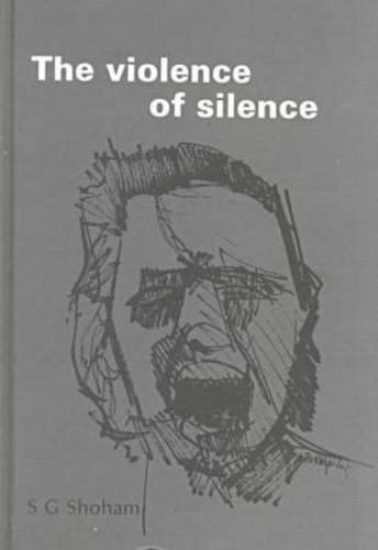 9780905927060: Violence of Silence: The Impossibility of Dialogue
