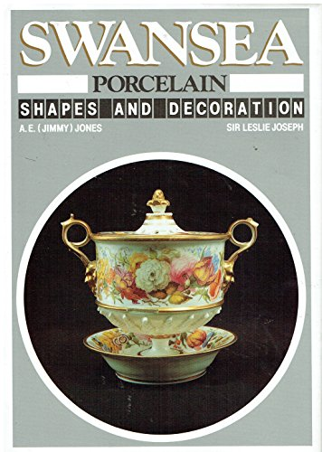 9780905928845: Swansea Porcelain: Shapes and Decoration