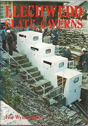 Llechwedd Slate Caverns.: Wynne Jones, Ivor