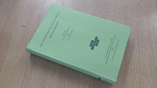 Quantitative Electron Microscopy, (Scottish Universities Summer School: Editor-J. N. Chapman;