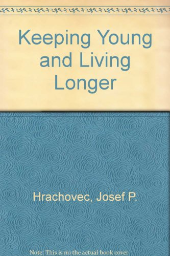 9780905947761: Keeping Young and Living Longer