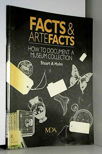 9780905963792: Facts & artefacts: How to document a museum collection