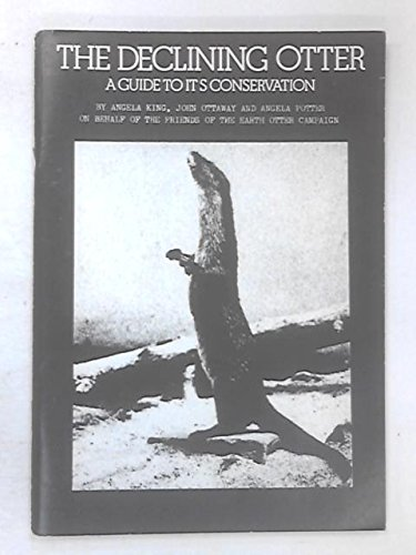 Declining Otter (9780905966106) by King, Angela, Etc.