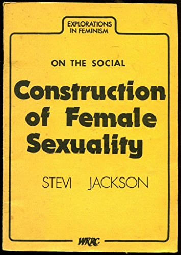 9780905969039: On the Social Construction of Female Sexuality (Explorations in feminism)