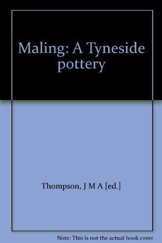 9780905974057: Maling: A Tyneside pottery