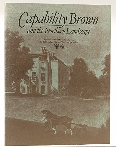 9780905974125: Brown, Capability, and the Northern Landscape: Exhibition Catalogue