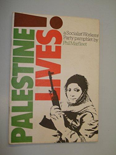 9780905998060: Palestine Lives!