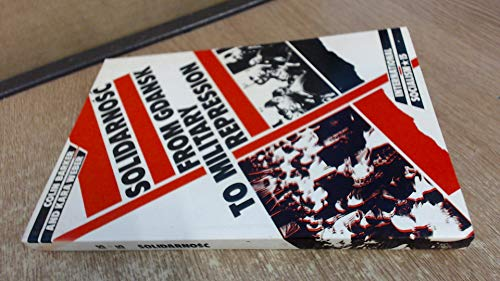 Solidarnosc: From Gdansk to Military Repression (International: Barker, Colin; Weber,