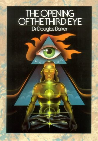 9780906006856: The Opening of the Third Eye