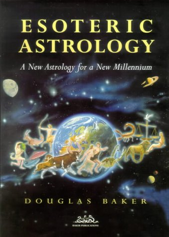 9780906006962: Esoteric Astrology: The Signs, Planets and Houses of the Horoscope v.1 (Vol 1)