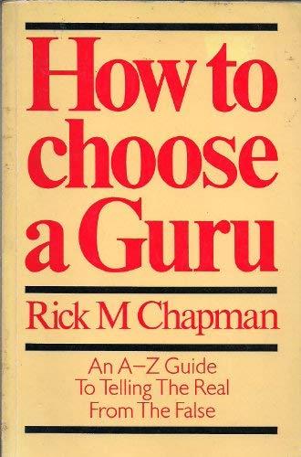 9780906008195: How to Choose a Guru