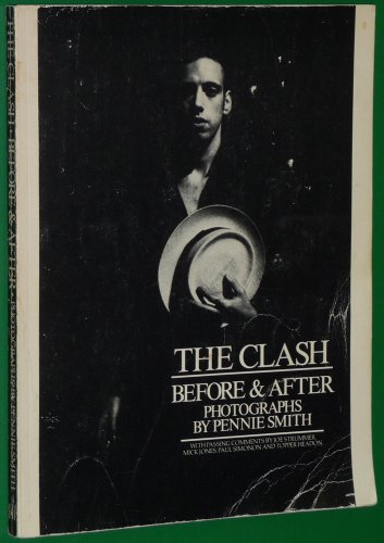 9780906008232: The Clash: Before and After