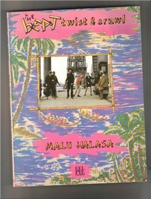 The Beat: Twist and Crawl: Halasa, Malu