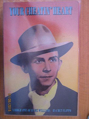 9780906008539: Your Cheatin' Heart: Biography of Hank Williams