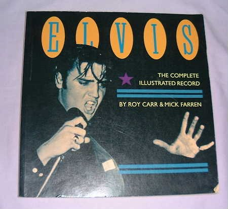 9780906008546: Elvis Presley: The Complete Illustrated Record