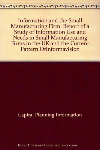 9780906011171: Information and the Small Manufacturing Firm