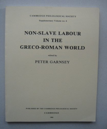 Nonslave Labour in the Graeco-Roman World (Supplementary: Garnsey, Peter