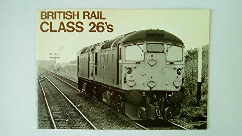 9780906025369: British Rail Class 26's
