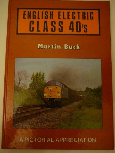9780906025550: English Electric Class 40's