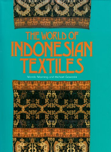 9780906026083: The World of Indonesian Textiles