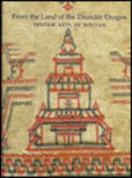 From the Land of the Thunder Dragon: Textile Arts of Bhutan: Myers, Diana K