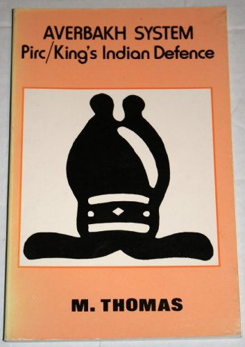 9780906042168: Averbakh System: Pirc/King's Indian Defence