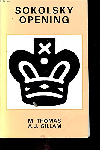 Sokolsky Opening: Thomas, M. and A.J. Gillam