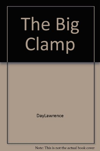 9780906042359: The Big Clamp
