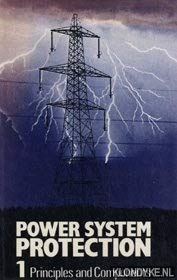 9780906048474: Power System Protection. Ed by the Electricity Council. (2ND ED. VOL 1: PRINCIPLES AND COMPONENTS)